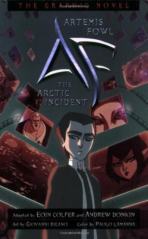 The Arctic Incident: The Graphic Novel (Artemis Fowl: The Graphic Novels, #2)
