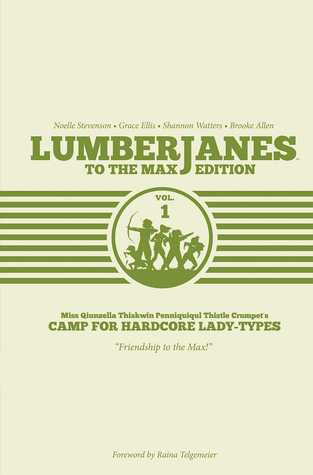 Lumberjanes: To the Max Edition, Vol. 1