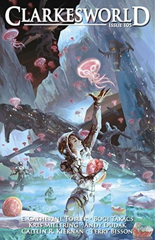 Clarkesworld Magazine, Issue 105 (Clarkesworld Magazine, #105)