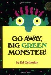 Go Away, Big Green Monster! Book
