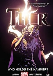Thor, Volume 2: Who Holds the Hammer? Pdf Book