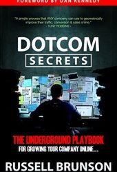 DotCom Secrets: The Underground Playbook for Growing Your Company Online Book Pdf