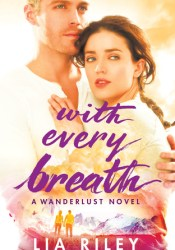 With Every Breath (Wanderlust #1) Pdf Book