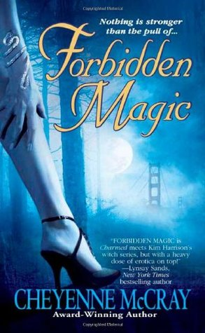 Forbidden Magic (Magic, #1)