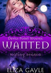 Wanted (Devils Point Wolves, #3) Pdf Book