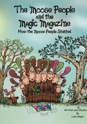 The Moose People and the Magic Magazine Pdf Book