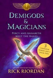 Demigods & Magicians: Percy and Annabeth Meet the Kanes Book