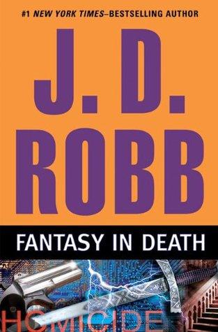 Fantasy in Death (In Death, #30)