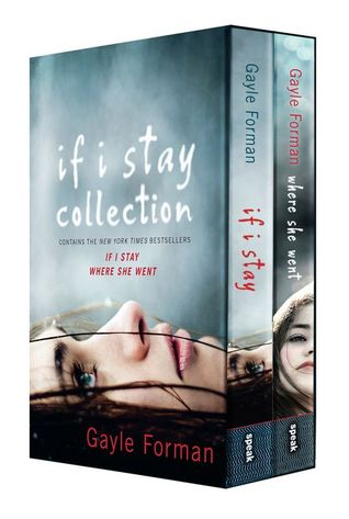If I Stay Collection (If I Stay, #1-2)