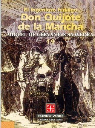 El ingenioso hidalgo don Quijote de la Mancha, 19 (Fondo 2000)