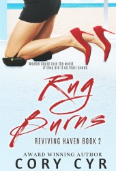 Rug Burns (Reviving Haven, #2)