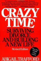 Crazy Time: Surviving Divorce and Building a New Life