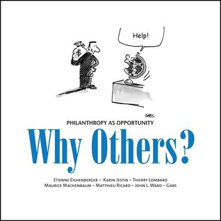 Why Others? Philanthropy as Opprtunity