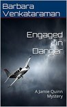 Engaged in Danger: A Jamie Quinn Mystery