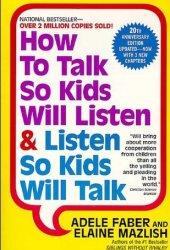 How to Talk So Kids Will Listen & Listen So Kids Will Talk Book