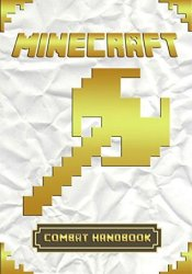 Minecraft Combat Handbook: All-In-One Minecraft Combat Guide. Pdf Book