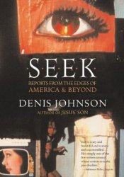 Seek: Reports from the Edges of America and Beyond Pdf Book