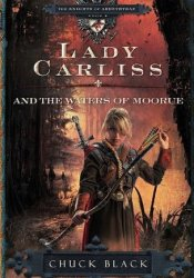 Lady Carliss and the Waters of Moorue (The Knights of Arrethtrae, #4) Pdf Book