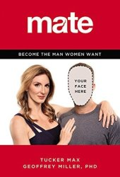Mate: Become the Man Women Want Book