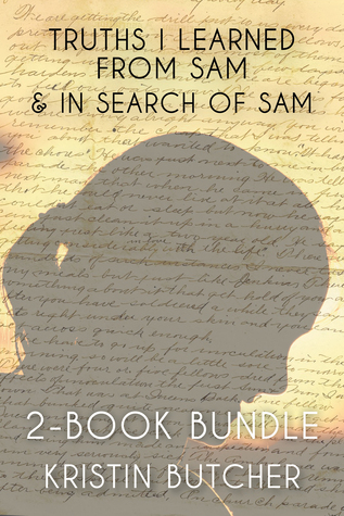 Truths I Learned From Sam 2-Book Bundle: Truths I Learned From Sam / In Search of Sam