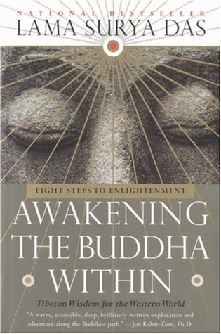 Awakening The Buddha Within Eight Steps To Enlightenment By Lama