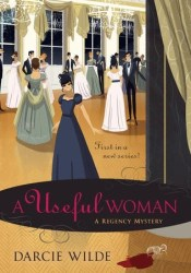 A Useful Woman (Rosalind Thorne Mysteries #1) Pdf Book
