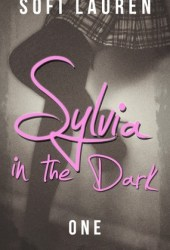 Sylvia, in the Dark