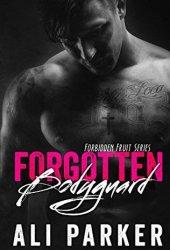 Forgotten Bodyguard (Forbidden Fruit #1)