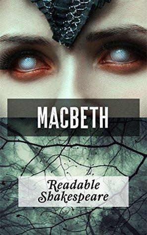 Macbeth (Translation) (Readable Shakespeare Book 1)