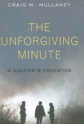 The Unforgiving Minute: A Soldier's Education Pdf Book