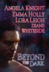 Beyond the Dark (Includes: Tale of the Demon World, #5; Breeds, #10.5; Wolf Breeds, #5)