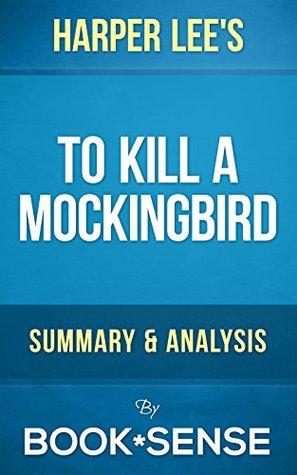 To Kill a Mockingbird: (Harperperennial Modern Classics) by Harper Lee | Summary & Analysis