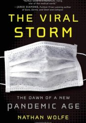 The Viral Storm: The Dawn of a New Pandemic Age Pdf Book