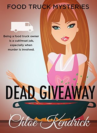 Dead Giveaway (Food Truck Mysteries #5)