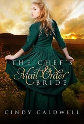 The Chef's Mail Order Bride (Wild West Frontier Brides #1) Book Pdf