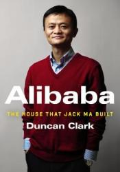 Alibaba: The House That Jack Ma Built Pdf Book