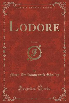 Lodore, Vol. 1 of 3