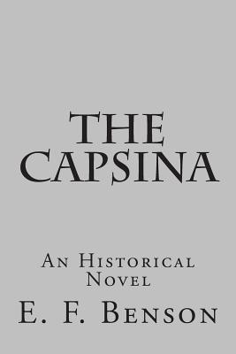 The Capsina: An Historical Novel