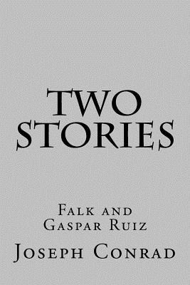 Two Stories: Falk and Gaspar Ruiz