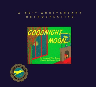 Goodnight Moon: A 50th Anniversary Retrospective