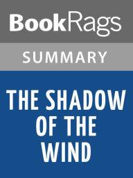 The Shadow of the Wind by Ruiz Zafón Summary Study Guide