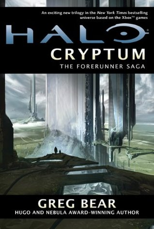 Halo: Cryptum (Forerunner Saga, #1) (Halo, #8)