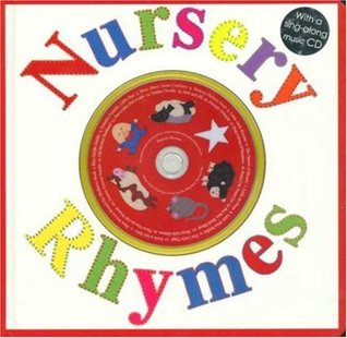 Nursery Rhymes: with a Sing-Along Music CD