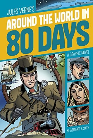 Around the World in 80 Days (Graphic Revolve: Common Core Editions)