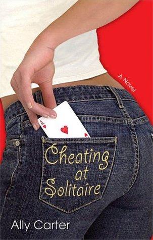 Cheating at Solitaire (Cheating at Solitaire, #1)