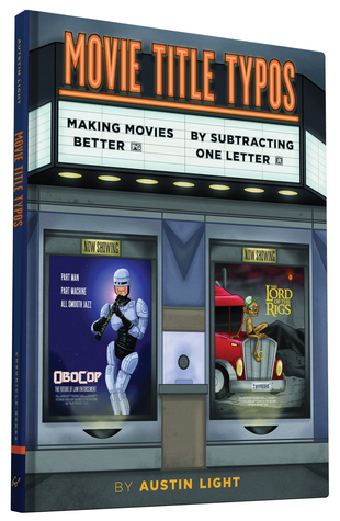 Movie Title Typos: Making Movies Better by Subtracting One Letter