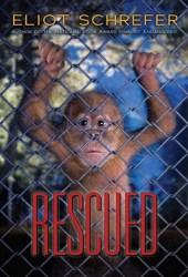 Rescued (Ape Quartet #3) Book Pdf