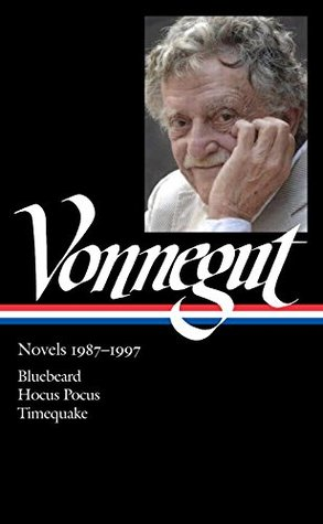 Novels 1987–1997: Bluebeard / Hocus Pocus / Timequake