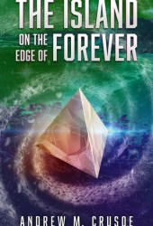 The Island on the Edge of Forever (The Epic of Aravinda #2)