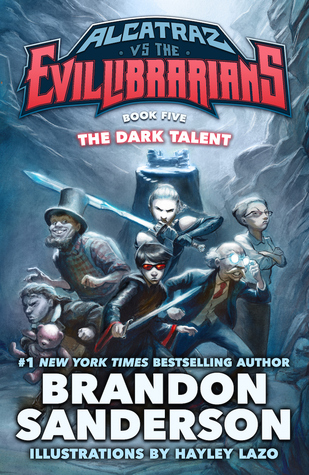 The Dark Talent (Alcatraz, #5)